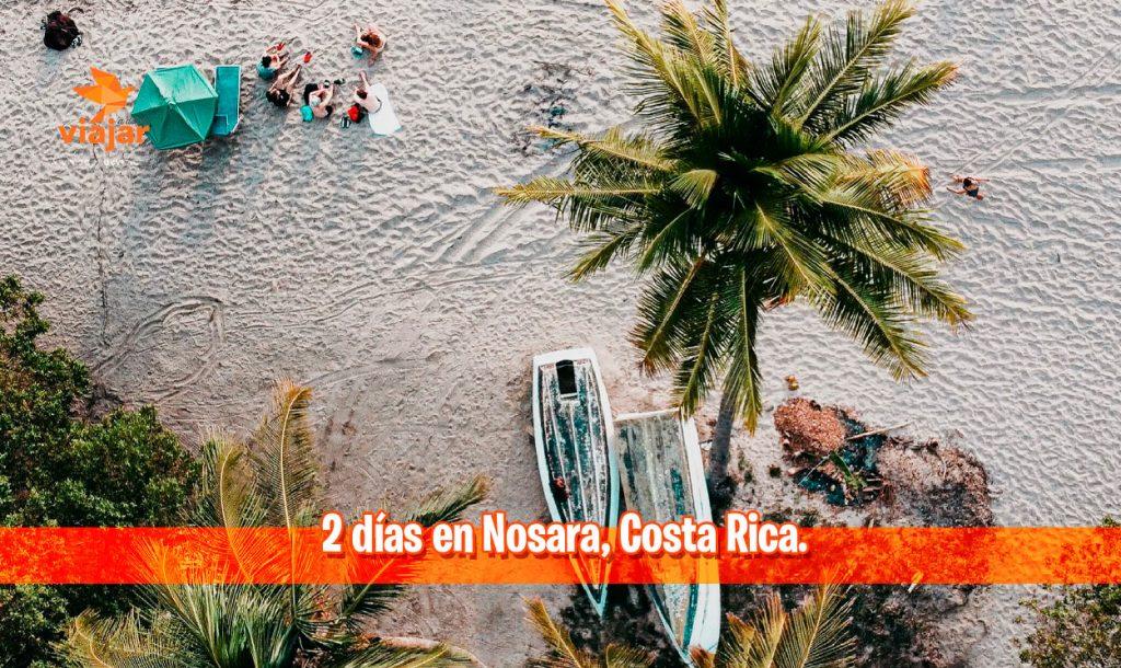2 días en Nosara, Costa Rica