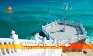 Benidorm en Camping de Lujo