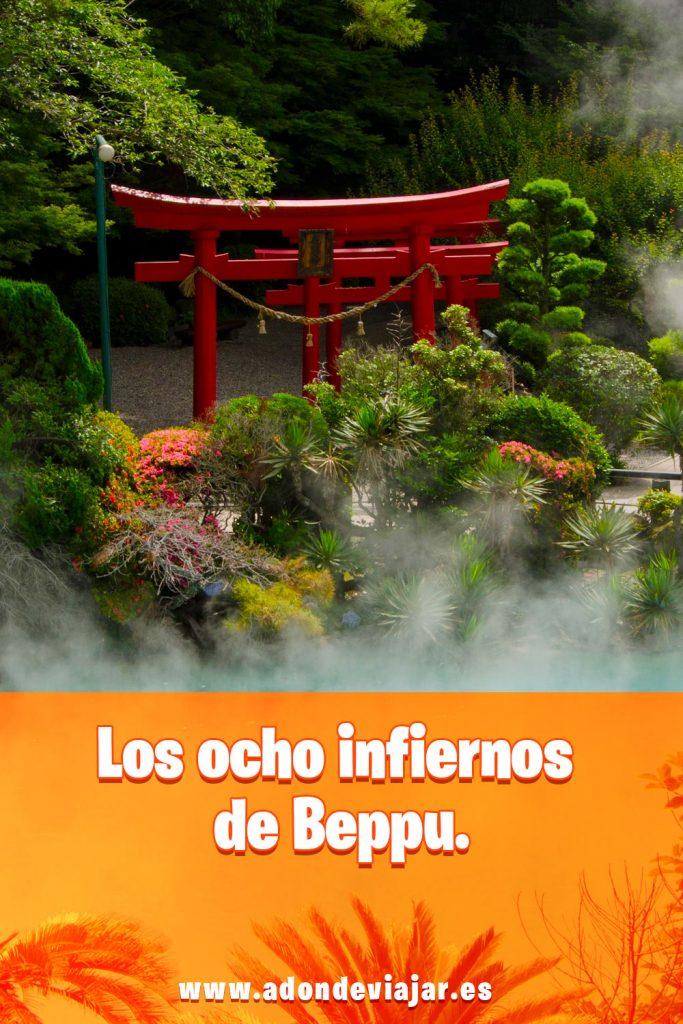 Los ocho infiernos de Beppu, tu destino de viaje a Japón