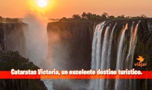 Cataratas Victoria, un excelente destino turístico