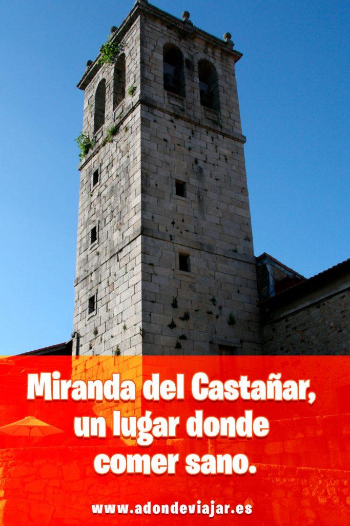 Miranda del Castañar, un lugar donde comer sano