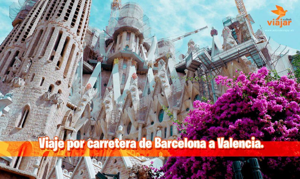 Viaje por carretera de Barcelona a Valencia