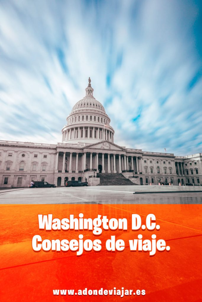 Washington D.C. Consejos de viaje