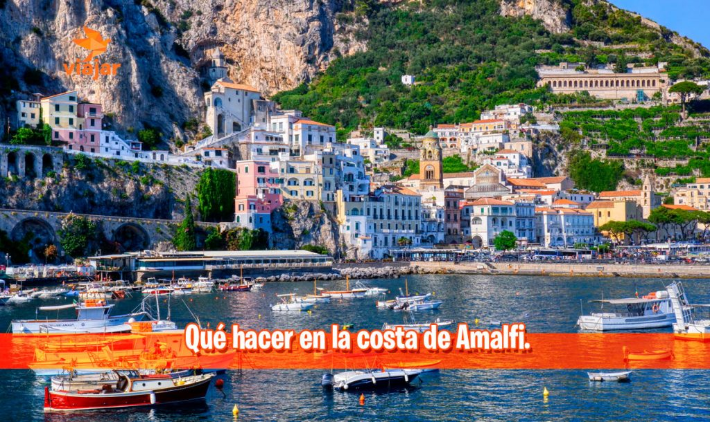 Qué hacer en la costa de Amalfi