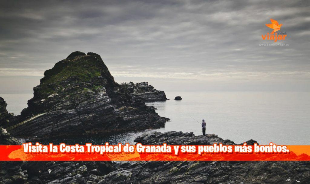Visita la Costa Tropical de Granada y sus pueblos más bonitos