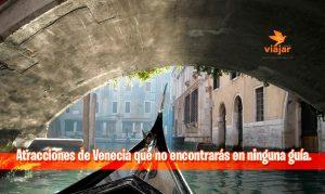 6 atracciones de Venecia
