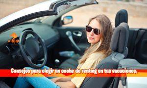 Consejos para elegir un coche de renting en tus vacaciones