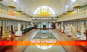Qué ver en Roubaix